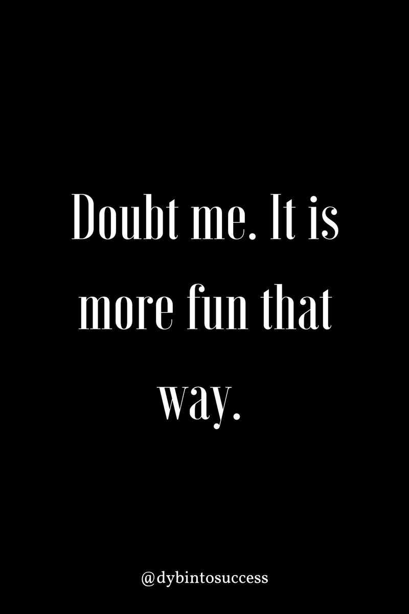 Doubt Me Quotes : doubt, quotes, People, Doubt, Doing, Something, Right!, @dybintosuccess, #motivationalquotes, #motivation, #S…, Quotes,, Yourself, Warrior, Quotes