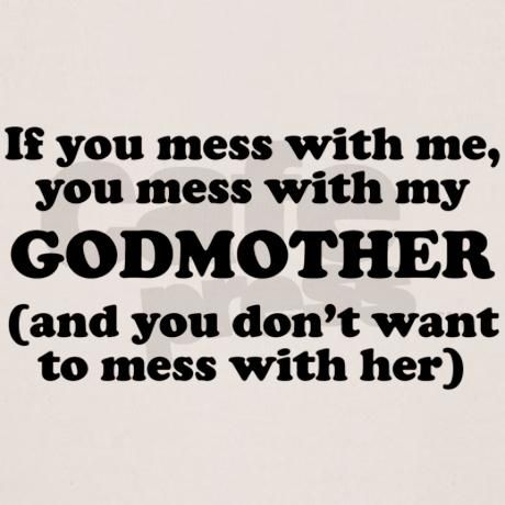 38caaa224cc05ae9c77c8092b63bb643 you mess with my godmother organic toddler t shirt babies