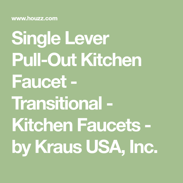 Kraus Usa Inc single lever pull out kitchen faucet transitional kitchen