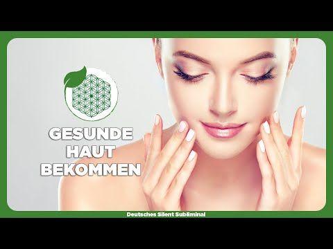 🎧 REINE & GESUNDE HAUT BEKOMMEN » SCHNELL & AUTHENTISCH SCHÖNE HAUT BEKOMMEN OHNE MAKE UP SUBLIMINAL - YouTube