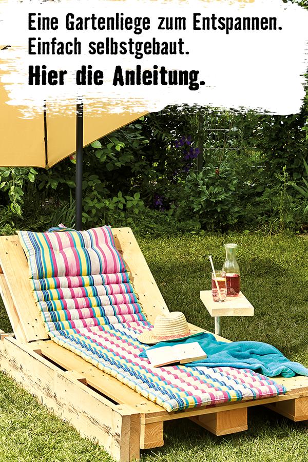 Eine Grosse Liegeflache Verstellbar Und Selbstgebaut Hier Findest Du Die Anleitung Garten Balkon Terrasse Diy Gartenmobel Liege Garten Diy Outdoor Mobel