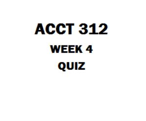 ACCT 312 Week 5 Quiz 1. (TCO 7) An accounting change that