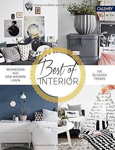 Best Of Interior Wohnideen Aus Dem Wahren Leben Die Blogger Trends