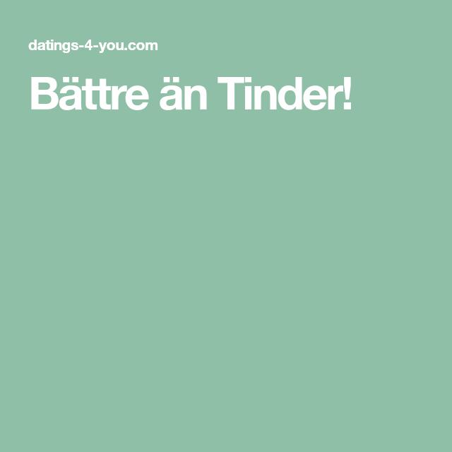 Bättre Än Tinder