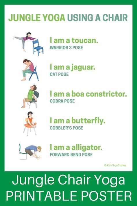 5 Jungle Yoga Poses Using A Chair Download The Printable Poster Kids Yoga Poses Childrens Yoga Yoga For Kids