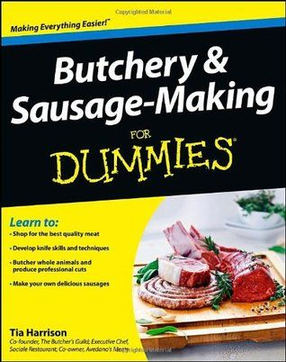 Butchery sausage making for dummies by tia harrison food butchery sausage making for dummies pdf books library land forumfinder Images