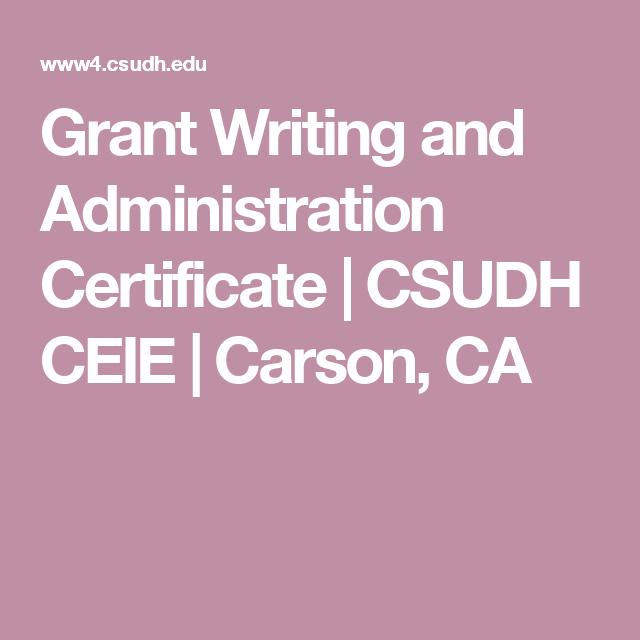 grant writing administration csudh certificate www4 edu