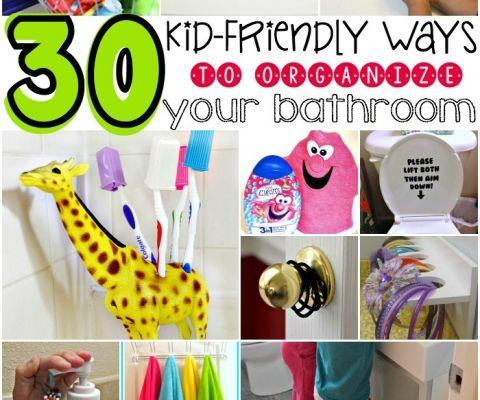 30 kid friendly ways to organize your bathroom