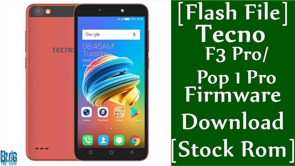Flash File] Tecno F3 Pro Firmware Download [Stock Rom] [Pop 1 Pro