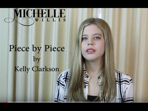 Kelly Clarkson - Piece by Piece (Cover) by Michelle Willis