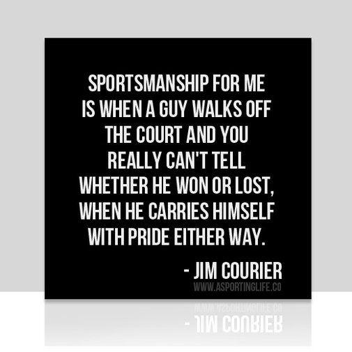 Sports Quotes Jimcourier Sports Quotes Sportsquotes Gorgeous Sportsmanship Quotes