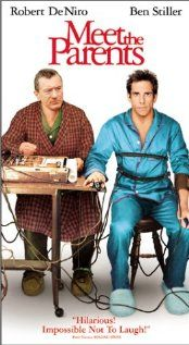 Meet The Parents Comedy One Of Best Funny Movies Ever Male