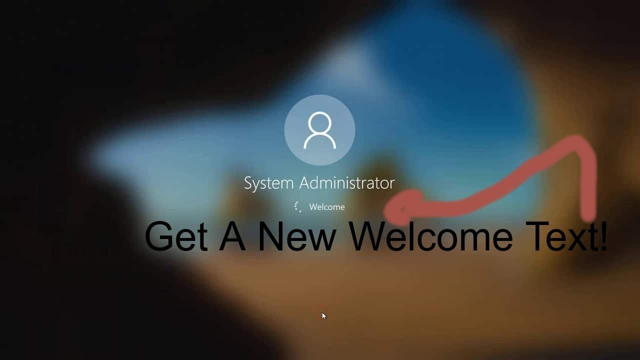 How To Change The Welcome Text In Windows 10 In 2020 Text Windows 10 Windows
