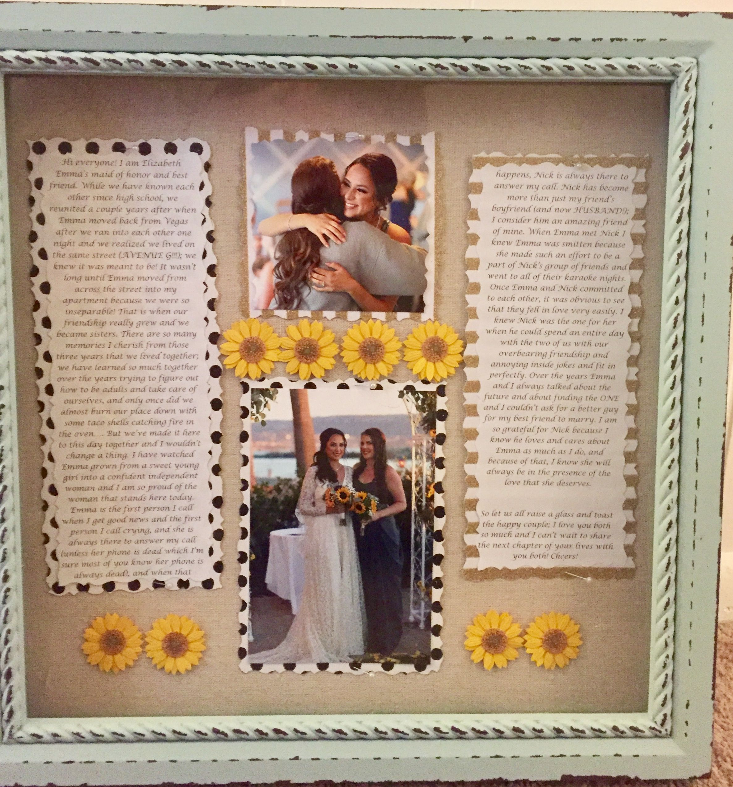 Picture frame i made for my sister with my maid of honor speech picture frame i made for my sister with my maid of honor speech surrounding a picture of us from her wedding day wedding pinterest maids weddings and jeuxipadfo Choice Image
