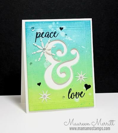 Peace love and joy Maureen Merritt And Sentiments and Dies by Catherine Pooler Designs