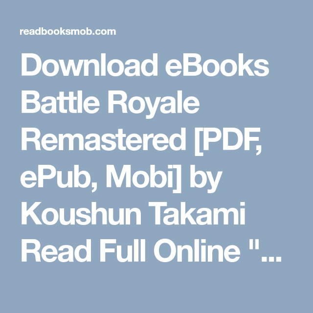 Download eBooks Battle Royale Remastered [PDF, ePub, Mobi