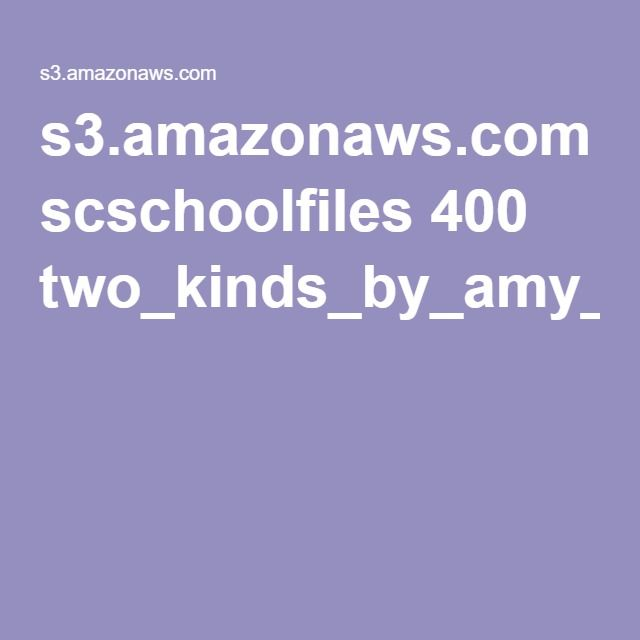 s3.amazonaws.com scschoolfiles 400 two_kinds_by_amy_tan.pdf