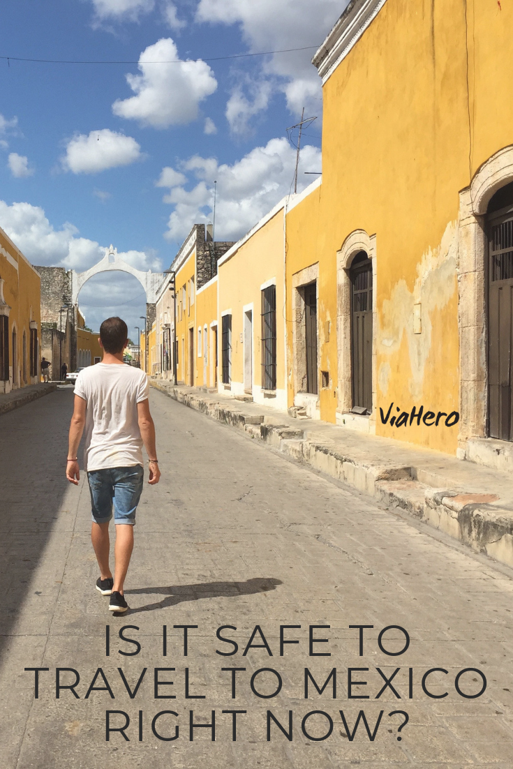 Is It Safe To Travel To Mexico Right Now Yes Like Any Large Country Mexico Has Safe Areas And Not So Safe Areas Lea Mexico Travel Mexico City Travel Mexico