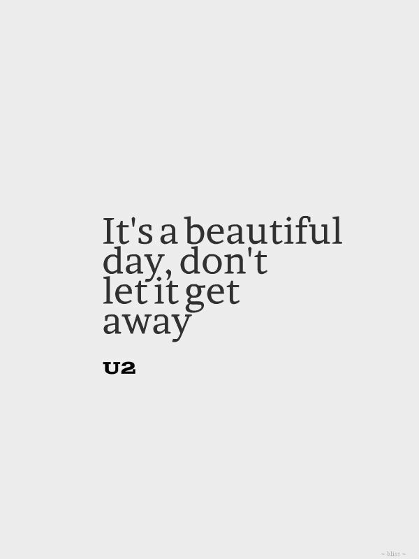 Lyric let it be the beatles lyrics : It's a beautiful day, don't let it get away. | wish~i~said~that ...