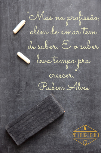 Rubem Alves Frases Google Search Frases Para Professores