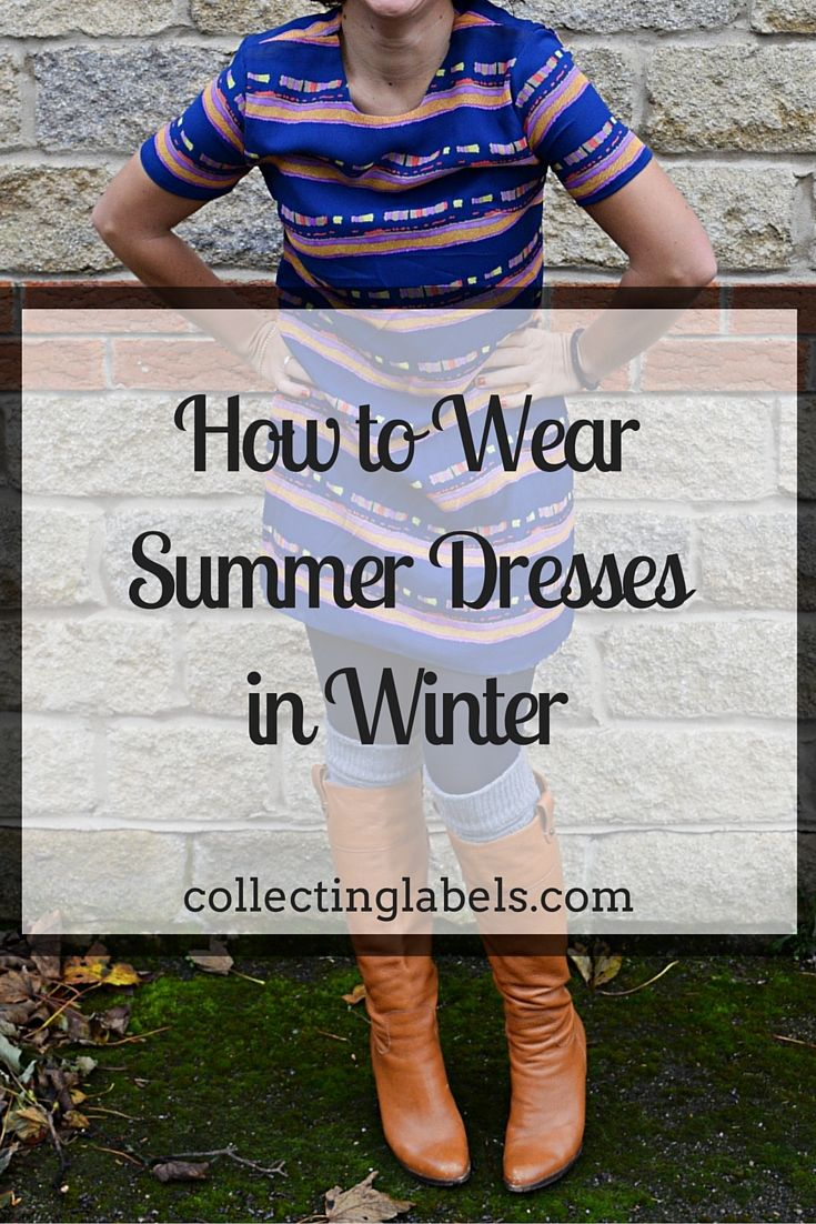 How to Wear your Summer Dresses Through Winter | collectinglabels.com