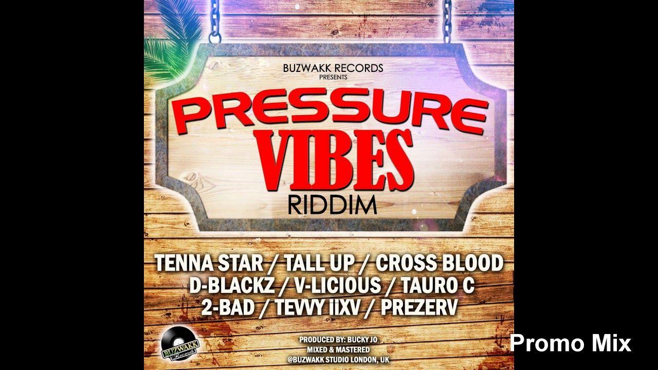 Pressure Vibes Riddim Mix (Full, Oct 2018) Feat  D-Blackz, Prezerv