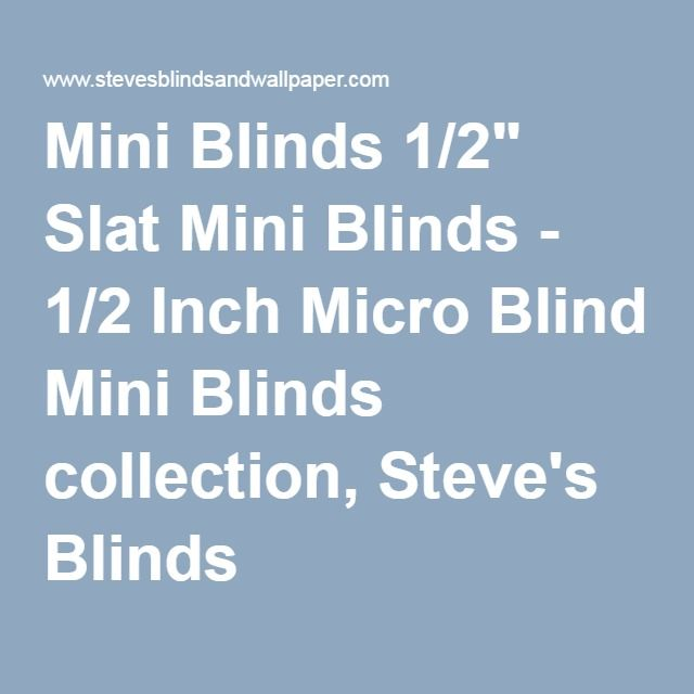 Mini Blinds Mini Blinds Mini Blinds