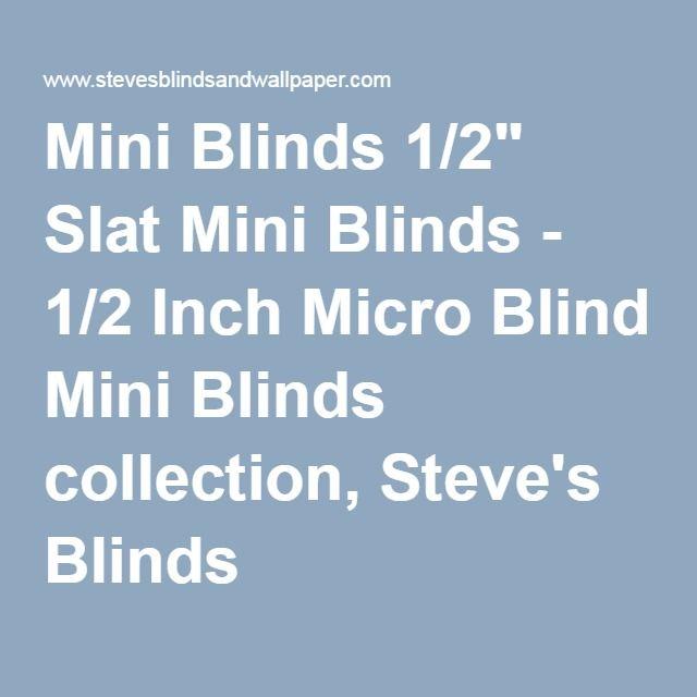 Mini Blinds Mini Blinds Mini Blinds