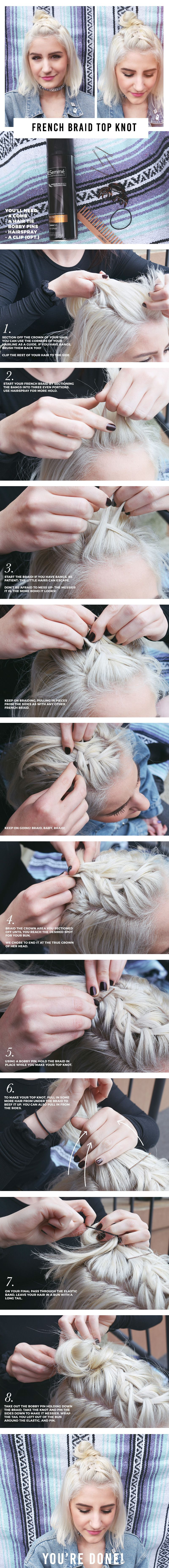 The Absolute Easiest, Chicest Fest Hairstyle A French Braid Top Knot Looks