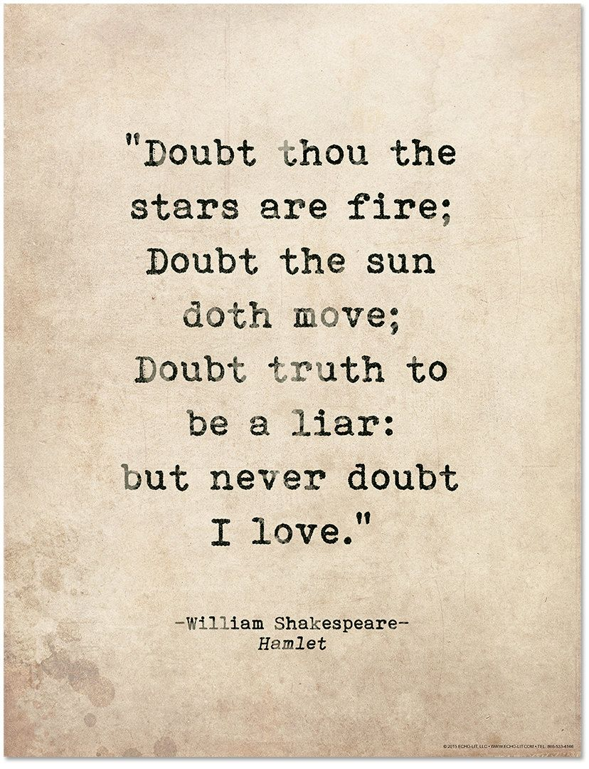 Hamlet Love Quotes : hamlet, quotes, Romantic, Quote, Poster., Doubt, Stars, Fire., Shakespeare, Quotes,, Literary