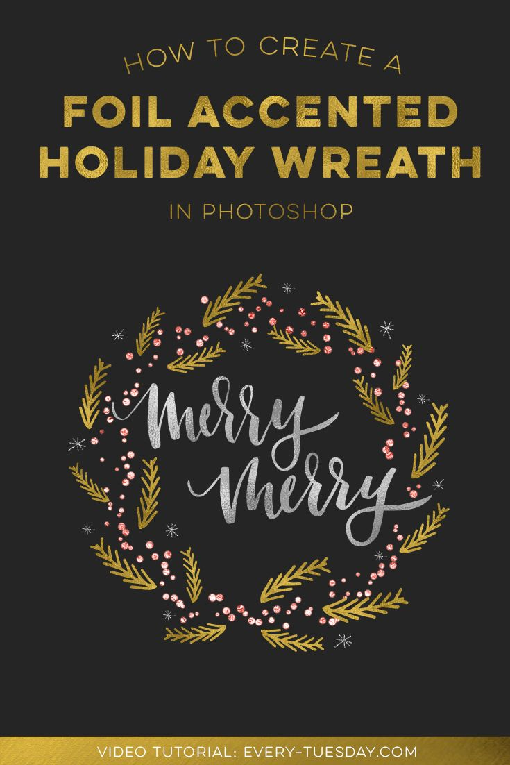 Create a foil accented holiday wreath in photoshop holiday in this tutorial we create a holiday wreath in photoshop with foil accents using a baditri Choice Image