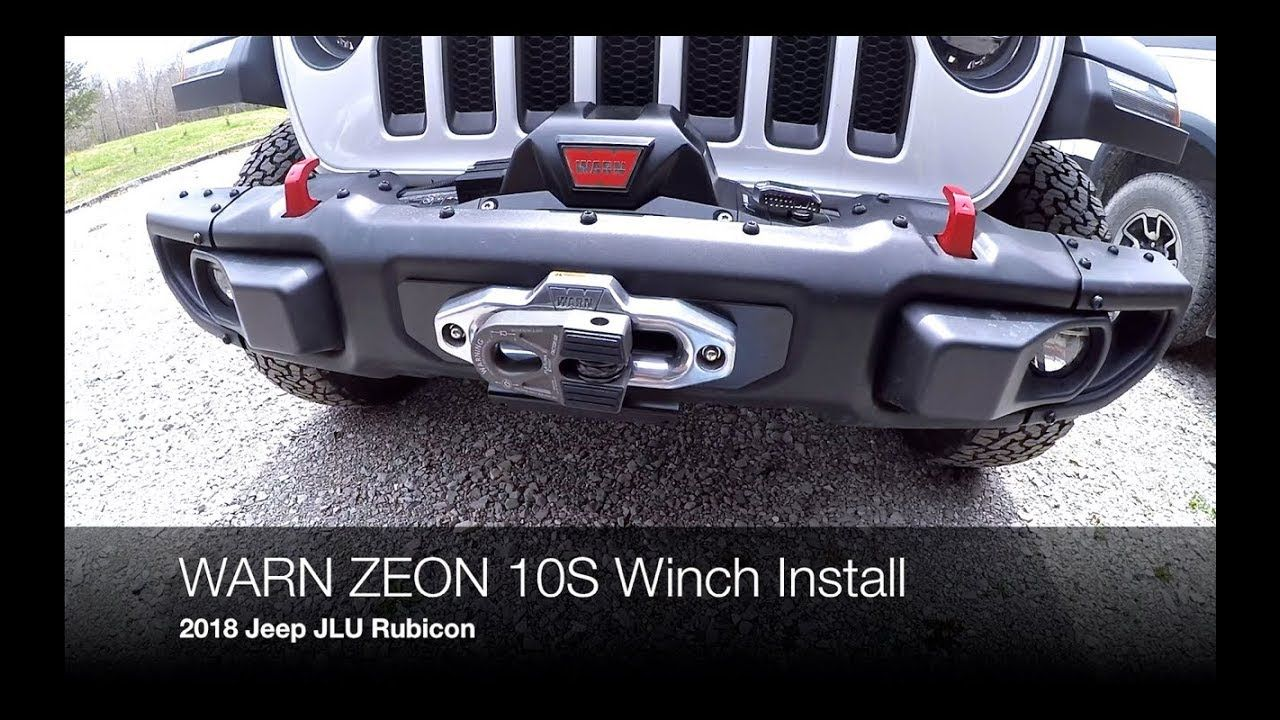 How To Install A Warn Zeon 10s Winch On 2018 Jeep Jlu Rubicon With Wiring The