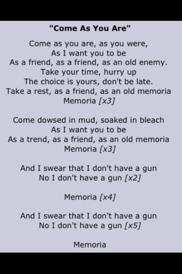 Nirvana Come as You Are Lyrics | Kurt Cobain | Pinterest | Songs ...