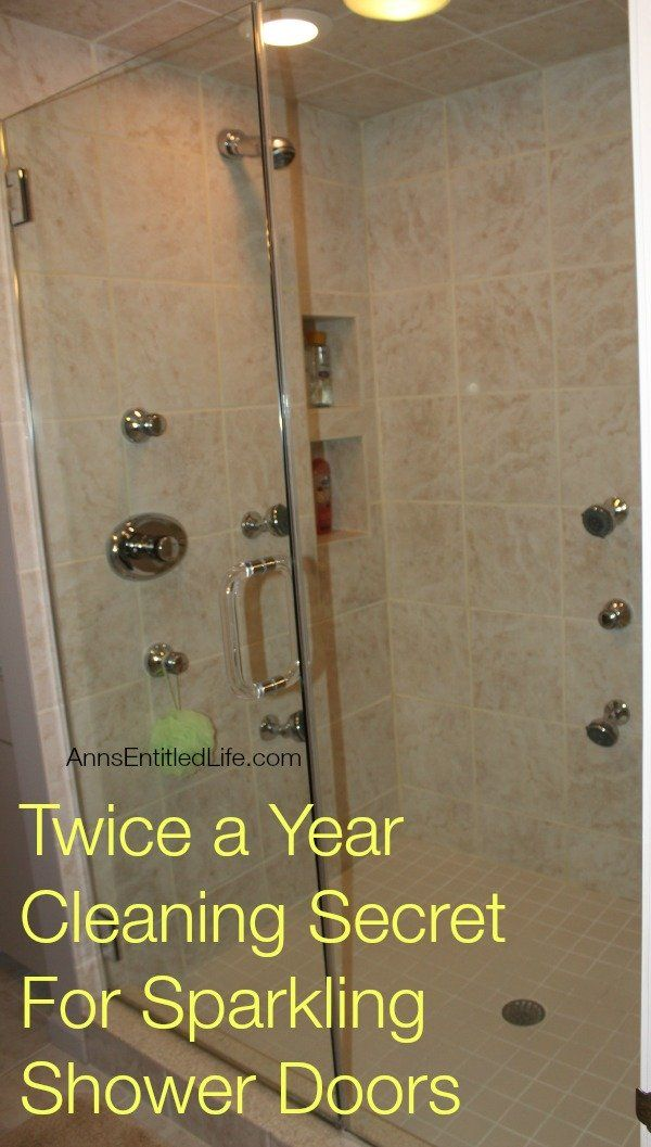 Twice A Year Cleaning Secret For Sparkling Shower Doors Only