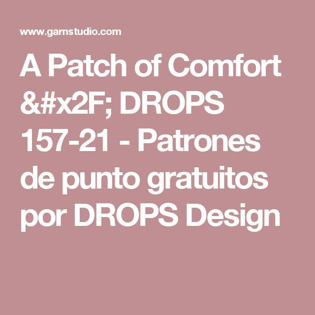 A Patch of Comfort / DROPS 157-21 - Patrones de punto gratuitos por ...