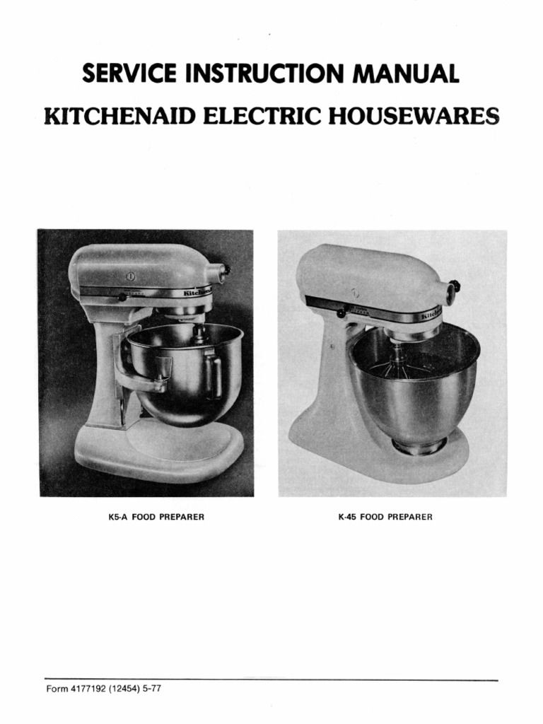 Kitchen Aid K45 Service Manual For Hobart Made Vintage