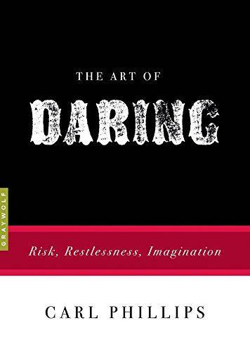 The Art of Daring Risk Restlessness Imagination Art of English Edition