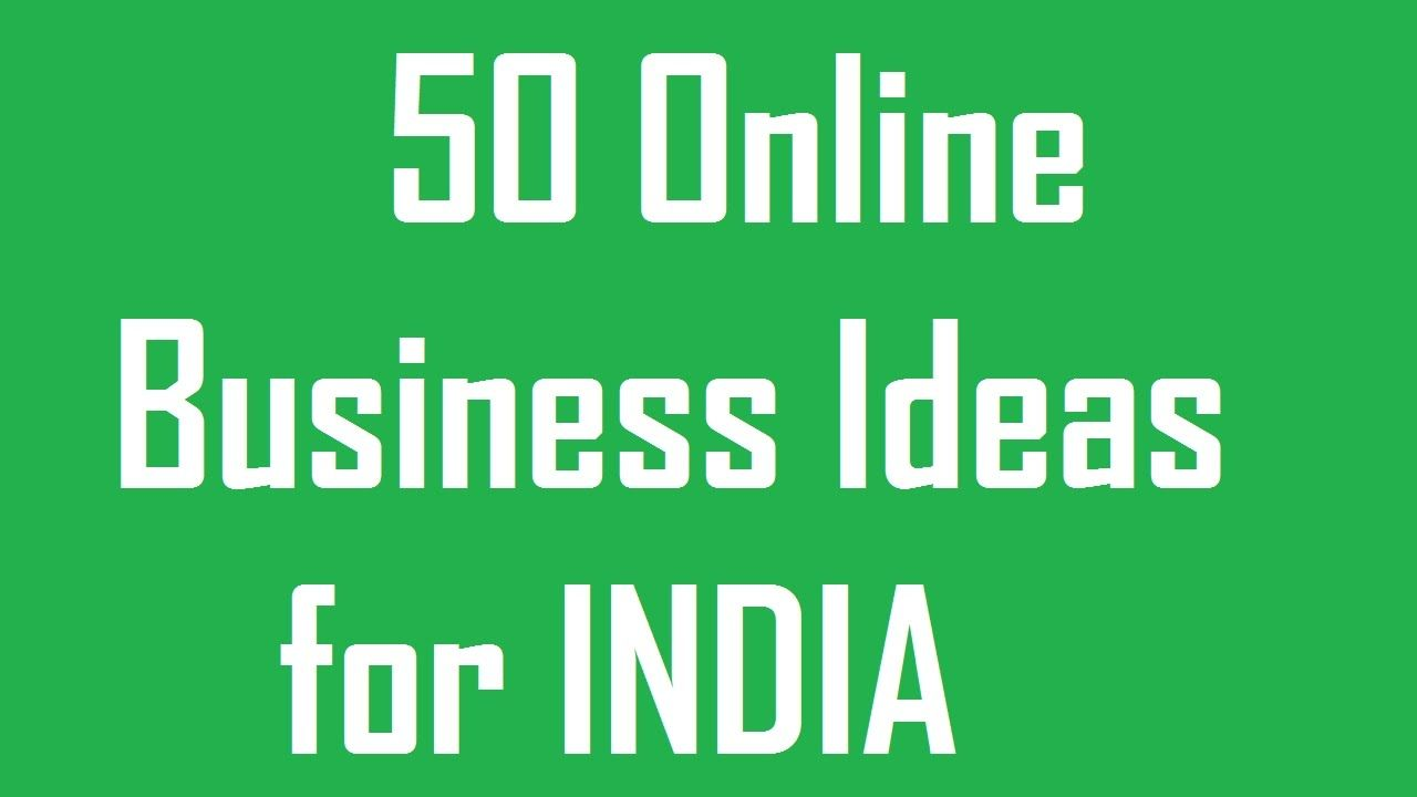 50 online business ideas for india that you could start today