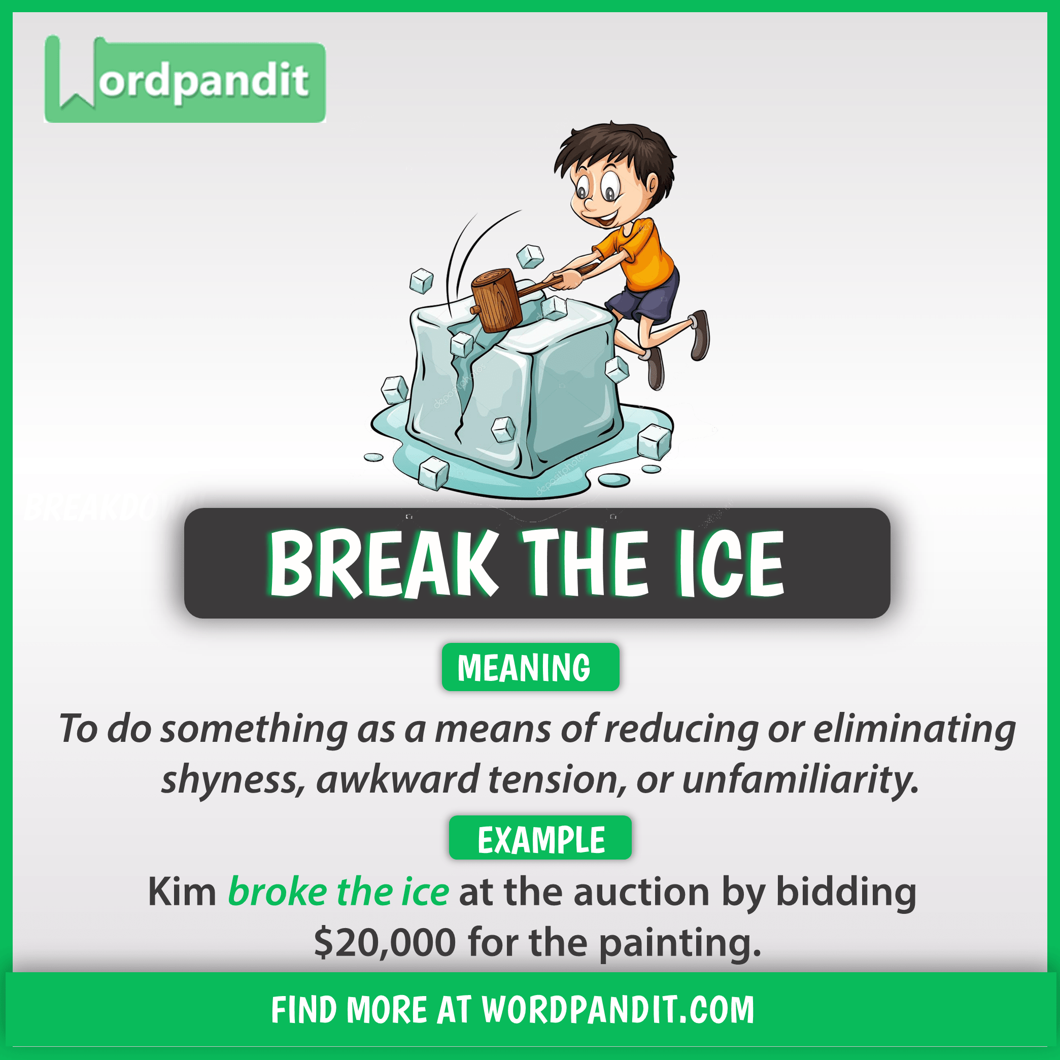 Idiom Of The Day Break The Ice