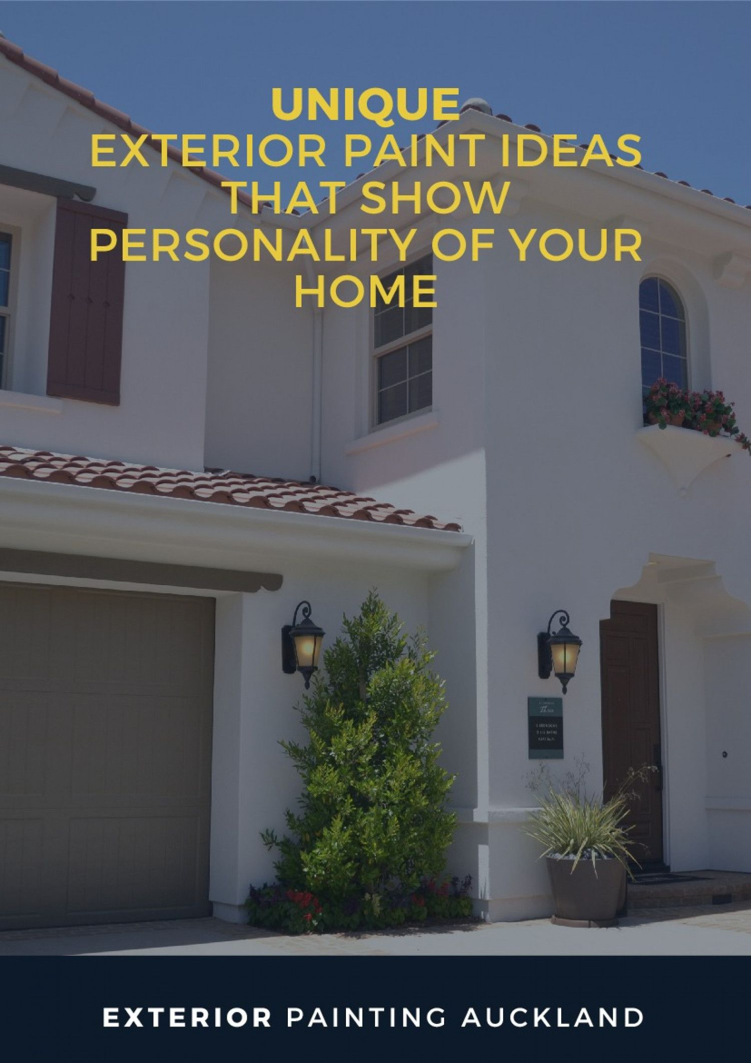 How To Properly Paint Your Home Exterior Painting Auckland Exterior Paint House Exterior Exterior