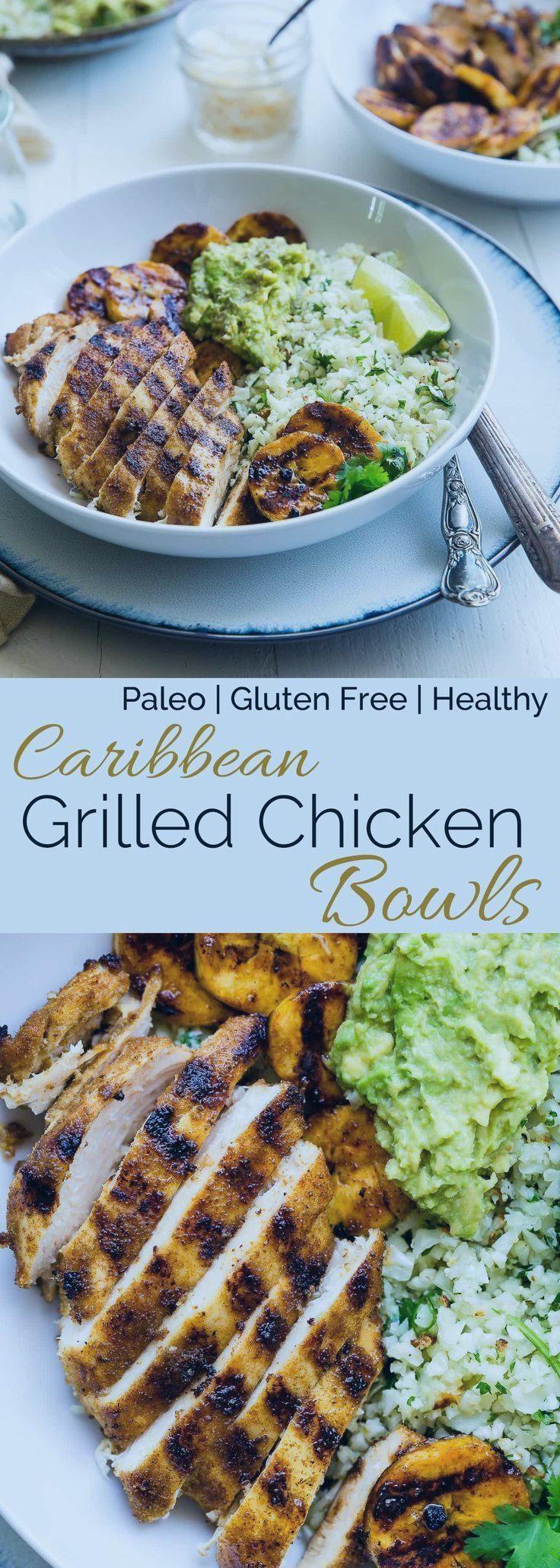 Caribbean Chicken Bowls   Diese paläofreundlichen Schalen haben gegrillte Kochban ...