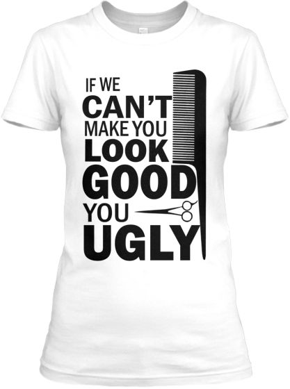b3b5583016 I am a Hairstylist Tee | outfits | Hairstylist quotes, Salon humor ...
