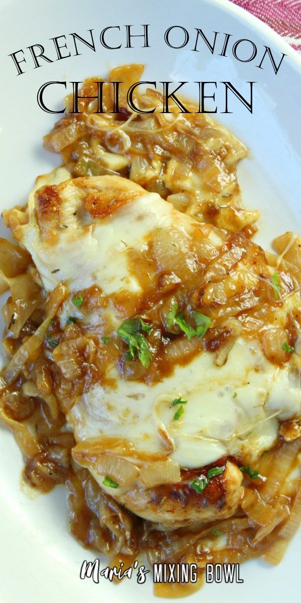 Awesome French Onion Chicken If you love the taste