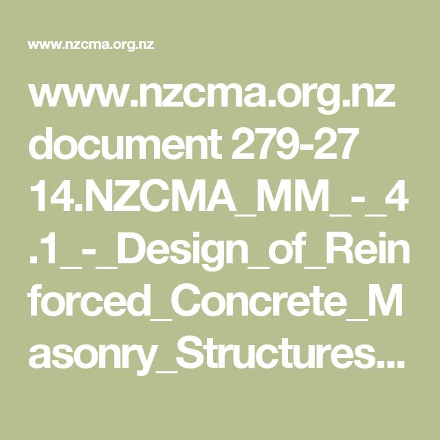 www.nzcma.org.nz document 279-27 14.NZCMA_MM_-_4.1_-_Design_of_Reinforced_Concrete_Masonry_Structures.pdf
