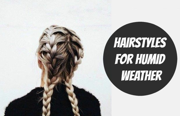 Hairstyles For Humid Weather Humidity Hair Hair Styles Humid Weather