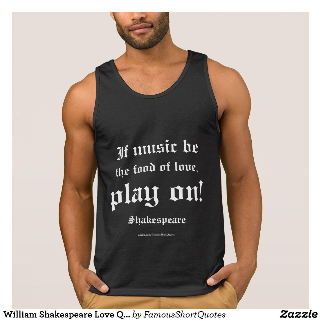 William Shakespeare Love Quote L3 Sleeveless Shirt ...