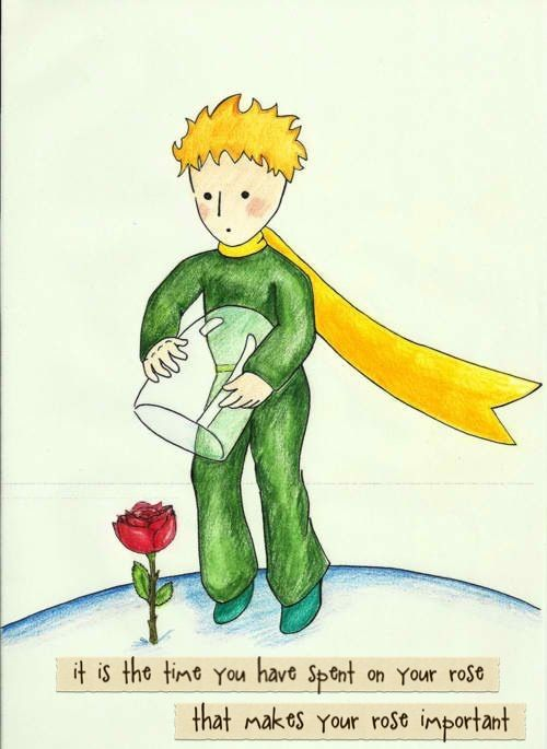 Items Similar To The Little Prince Quote Inspirational: The Time You Have Spent ON Your Rose