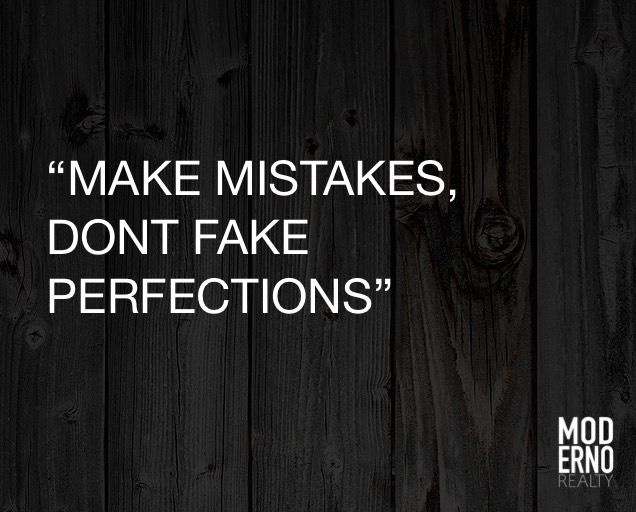 Monday Inspiration.. Mistakes!  #ModernoRealty, #Motivation, #INspiration