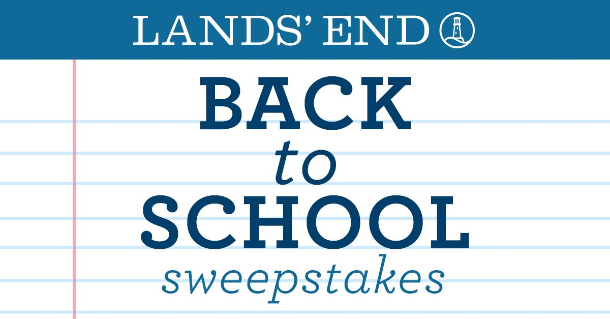 Enter the Lands' End Back-to-School Sweepstakes for a chance to win eGift Cards every day, plus the grand prize of a $2,000 shopping spree.