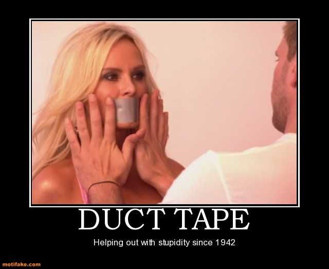 38e06443c0cb1fb75460916aeb7cd312 duct tape duct tape blonde girl stupid demotivational posters